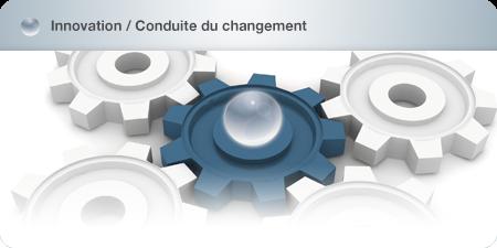 Innovation/Conduite du changement